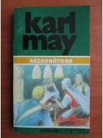 Anticariat: Karl May - Opere, volumul 40. Razbunatorii