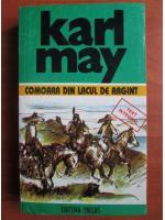 Anticariat: Karl May - Opere, volumul 6. Comoara din Lacul de argint