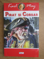 Anticariat: Karl May - Pirat si corsar