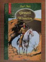 Karl May - Urmasii lui Winnetou