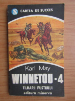 Karl May - Winnetou, volumul 4. Talharii pustiului