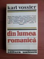 Anticariat: Karl Vossler - Din lumea romanica