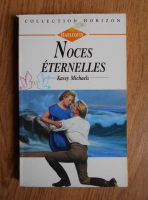 Kasey Michaels - Noces eternelles