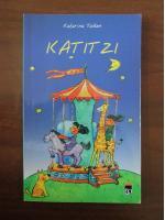 Anticariat: Katarina Taikon - Katitzi