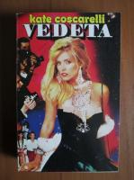 Kate Coscarelli - Vedeta
