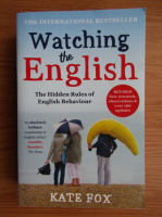 Anticariat: Kate Fox - Watching the english. The hidden rules of english behaviour