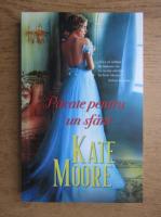 Anticariat: Kate Moore - Pacate pentru un sfant