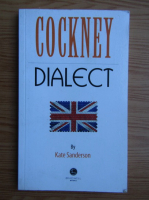 Anticariat: Kate Sanderson - Cokney dialect