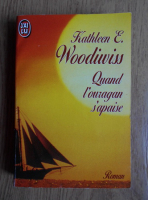 Kathleen E. Woodiwiss - Quand l'ouragan s'apaise