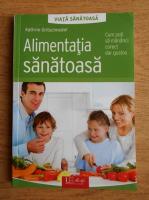 Kathrin Gritschneder - Alimentatia sanatoasa