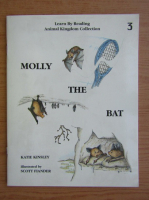 Anticariat: Katie Kinsley - Molly the bat