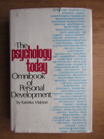 Anticariat: Katinka Matson - The psychology today omnibook of personal development