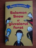 Kaye Umansky - Solomon Snow si giuvaierul furat
