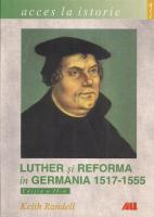 Keith Randell - Luther si reforma in Germania 1517-1555