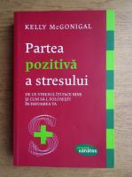Kelly McGonigal - Partea pozitiva a stresului