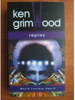 Anticariat: Ken Grimwood - Replay (ed. Nemira, 2007)