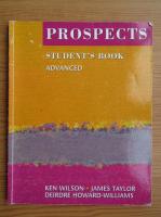 Anticariat: Ken Wilson - Prospects. Student's book. Advanced