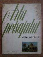 Kenneth Clark - Arta peisajului