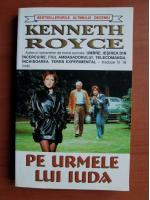 Anticariat: Kenneth Royce - Pe urmele lui Iuda