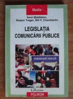 Anticariat: Kent Middleton - Legislatia comunicarii publice