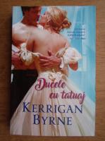 Kerrigan Byrne - Ducele cu tatuaj
