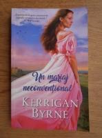 Kerrigan Byrne - Un miraj neconventional