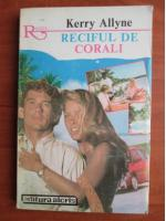 Kerry Allyne - Reciful de corali