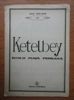 Ketelbey. Intr-o piata persana