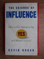 Kevin Hogan - The sience of influence