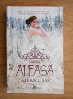 Kiera Cass - Alegerea. Aleasa (volumul 3)