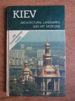 Anticariat: Kiev. Arhitectural landmarks and art museums