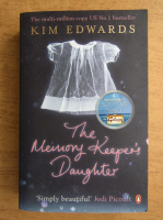 Anticariat: Kim Edwards - The memory keeper's daughter