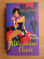 Anticariat: Kirsty Brooks - The millionaire float