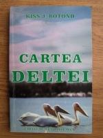 Kiss J. Botond - Cartea deltei