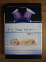 Anticariat: Kit Reed - The baby merchant