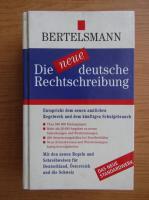 Klaus Heller - Bertelsmann. Die neue deutsche Rechtschreibung