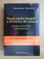 Klaus Werner - Noua carte neagra a firmelor de marca