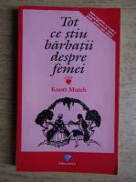 Knott Mutch - Tot ce stiu barbatii despre femei