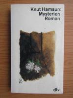 Knut Hamsun - Mysterien Roman