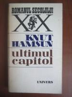 Anticariat: Knut Hamsun - Ultimul capitol