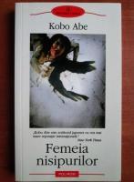 Anticariat: Kobo Abe - Femeia nisipurilor