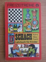Anticariat: Kolma Maier-Puschi - Schachlehrbuch fur Kinder
