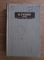 Anticariat: Konst. Fedin - Opere (volumul 4)