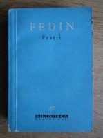 Anticariat: Konstantin Fedin - Fratii