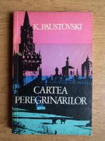 Anticariat: Konstantin Paustovski - Cartea peregrinarilor (volumul 6)