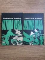 Anticariat: Konstantin Simonov - Ultima vara (2 volume)