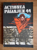 Anticariat: Kostis Bastias - Actiunea  paianjen 44
