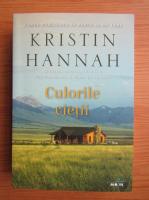 Anticariat: Kristin Hannah - Culorile vietii