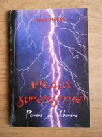 Anticariat: Kurt Hasel - Vraja superstitiei. Povara si eliberare