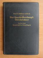 Anticariat: Kurt Muller Lubeck - Der Quecksilberdampf-Gleichrichter